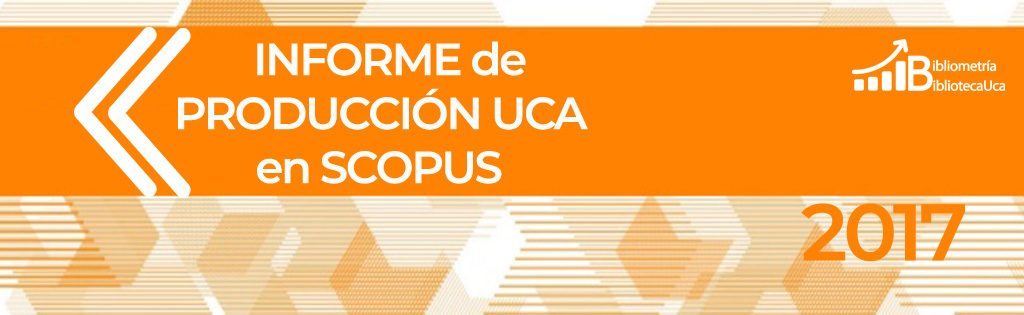 Informe Scopus UCA 2017
