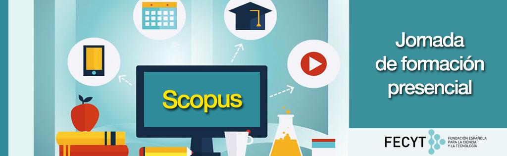 Jornada de formación presencial de Scopus (FECYT)