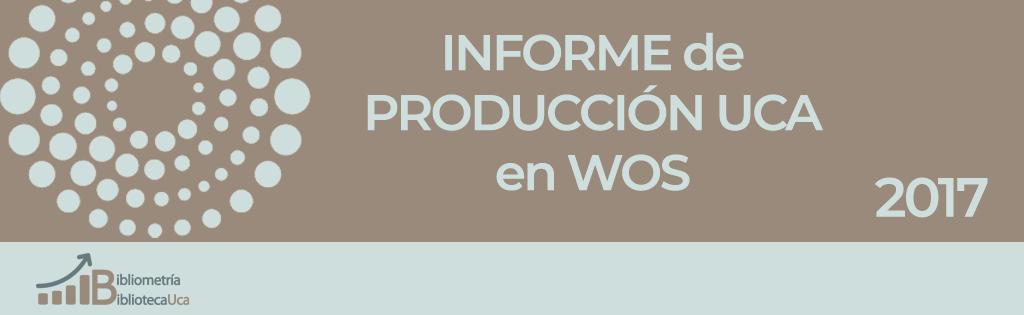 Informe WOS UCA 2017