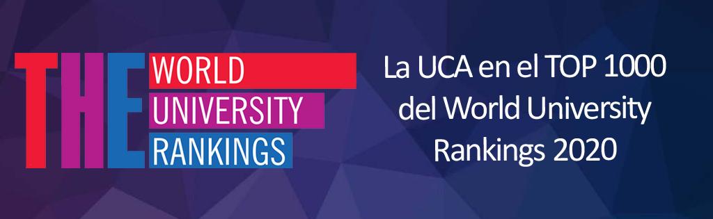 La UCA en el Top 1000 del World University Rankings 2020